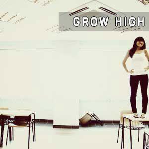Grow High